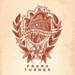 Frank Turner Tape Deck Heart