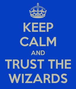 keep-calm-and-trust-the-wizards