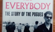 "Book review: ""Here Comes Everybody: The Story of The Pogues"" by James Fearnley"