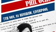 A Celebration of the songs of Phil Ochs in Liverpool