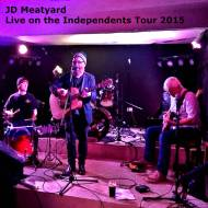 New album review: JD Meatyard – Live On The Independents Tour 2015