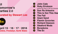 ATP 2.0 Curated By Stewart Lee @ Pontins, Prestatyn, 15-17 April 2016