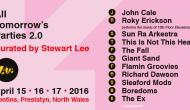 ATP 2.0 Curated By Stewart Lee @ Pontins, Prestatyn, 15-17 April2016