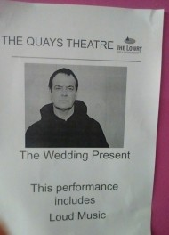 Live Review: The Wedding Present @The Lowry, Salford, 11 September2016