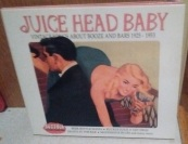 juice-head-baby