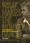Chuck Prophet What Makes The MonkeyDance